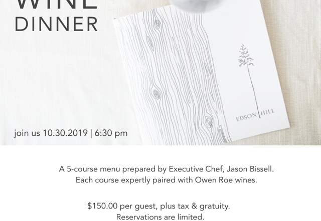 Owen Roe Wine Dinner at Edson Hill – Wednesday, October 30th 2019