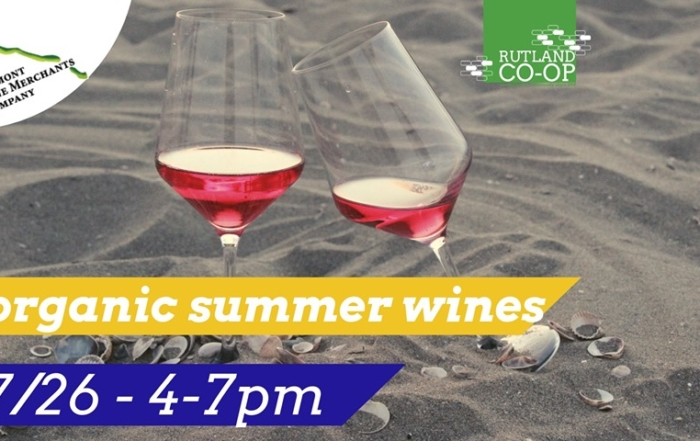 Organic Summer Wine Tasting at Rutland Co-op – Friday, July 26th 2019